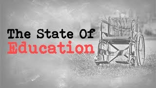 The State Of Education