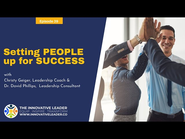 TILP39: Setting People up for Success