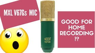 Is the MXL V67Gs Large Diaphragm Condenser Microphone good for home recording?