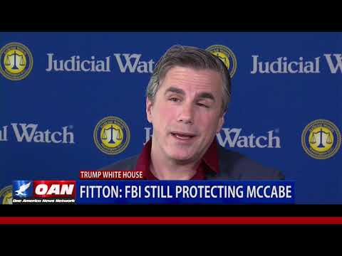 Fitton: FBI Still Protecting McCabe