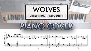 Wolves - selena gomez, marshmello | piano cover (with sheet music)