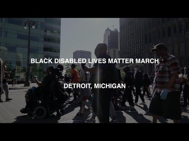 Black Disabled Lives Matter March & Protest in Detroit