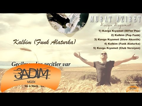 Murat Aziret - Kalbim ' Funk Alaturka ' ( Official Lyric Video )