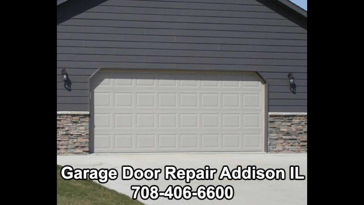 Garage Door Repair Addison Il 708 406 6600 Youtube