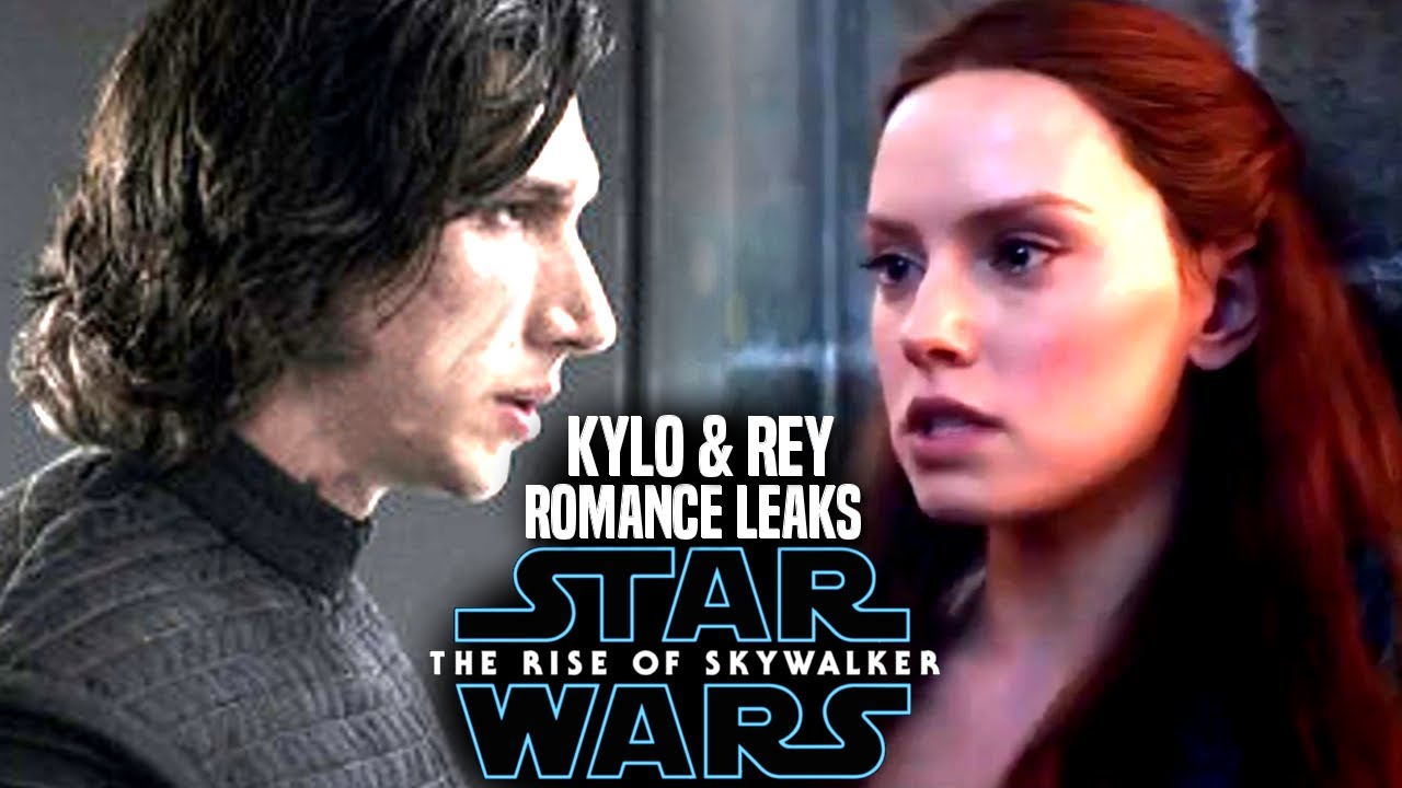The Rise Of Skywalker Kylo Rey Romance Scene Leaks More Star Wars Episode 9 Youtube