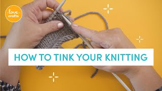 How to Tink your knitting