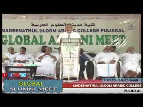 Madeenathul Uloom Arabic College | Global Alumni Meet | A P Abdu Samad Sahib
