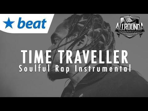 Inspiring x Soulful New School Rap Beat Instrumental 2017 - TIME TRAVELLER - Free DL