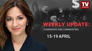 InstaForex tv news: Market dynamics: currencies and commodities (April 15 - 19)
