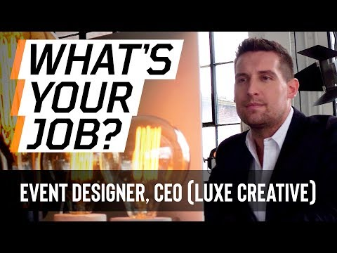 What's Your Job? Event Designer, CEO (Luxe Creative) | Full Sail University