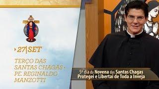 Gambar cover Terço das Santas Chagas   Padre Reginaldo Manzotti   27 de Setembro de 2018