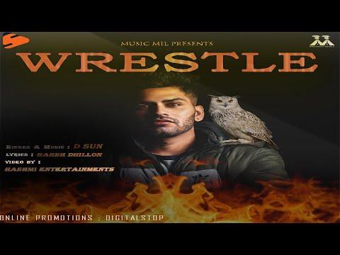 Wrestle (Official Video) | D sun | Harsh Dhillon | Hashmi Entertainments | Music Mill | Song 2020