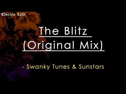 Клип Swanky Tunes - The Blitz (Original Mix)