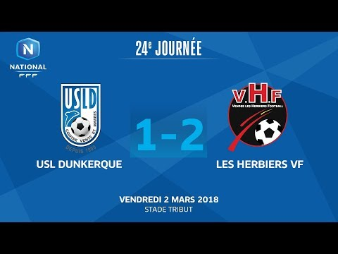 J24 : USL Dunkerque - Les Herbiers VF (1-2), le replay I National FFF 2018