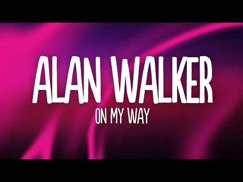 alan-walker-on-my-way-lyrics-ft-sabrina-carpenter-&-farruko-/wfr-..