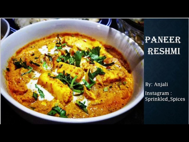 Delicious Restaurant Style Paneer Reshmi by Anjali || Paneer Reshmi || Restaurant Style