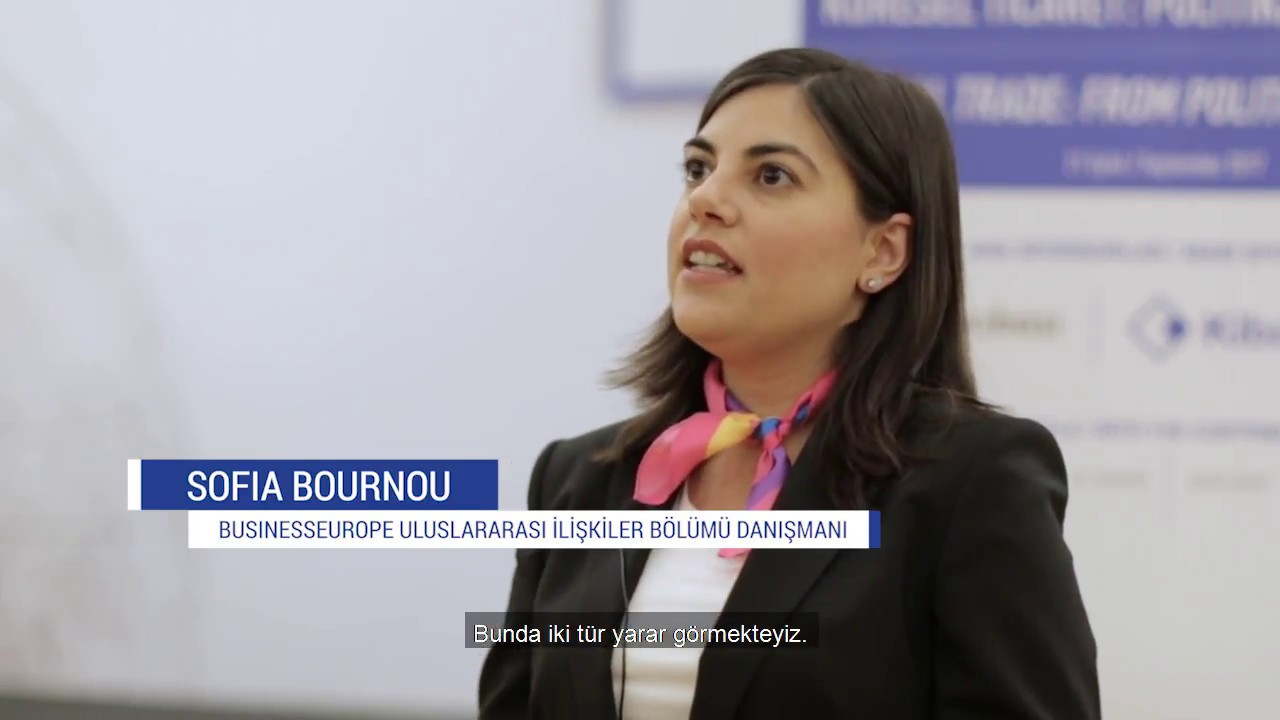 TÜSİAD Küresel Ticaret Konferansı-Businesseurope Uluslararası İlişkiler Böl. Danışmanı Sofia Bournou