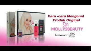 Cara-cara Mengenal Produk Original Mollys Beauty