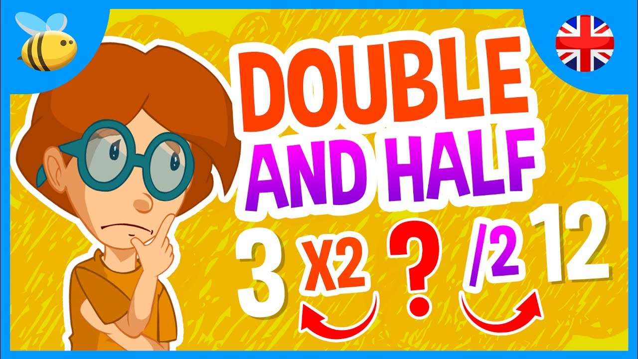 Double and Half of a Number   Kids Videos - YouTube [ 720 x 1280 Pixel ]