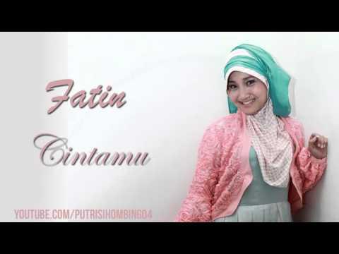 Fatin Shidqia - Cintamu (Lagu baru 2015) #Fatinistic