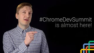 Chrome Dev Summit 2015: All the talks, live and on Youtube!
