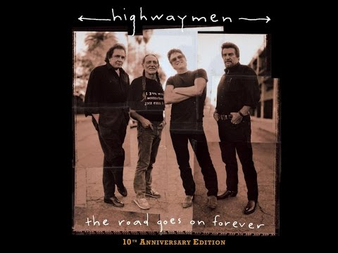 The Highwaymen - The Road Goes on Forever - 10th Anniversary Edition (Full Album) - 1995
