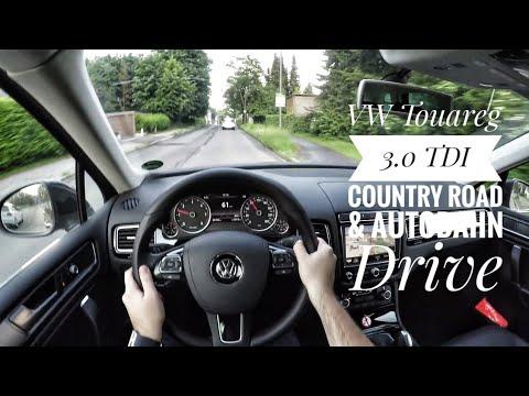 VW Touareg II 3.0 TDI V6 (2016) - POV Country Road And Autobahn Drive