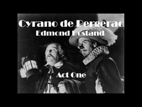 Cyrano De Bergerac Act 1 Audiobook Youtube