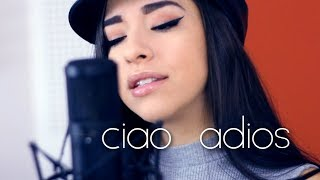 CIAO ADIOS ANNE MARIE Cover By Luna