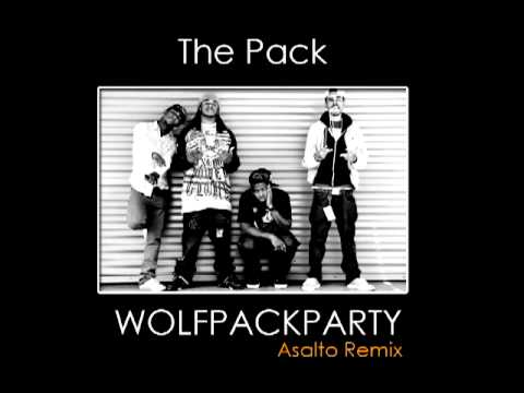 The Pack - Wolfpack Party (Asalto Remix)