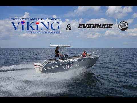 Viking Łodzie Aluminiowe Cz. 2 - Prezentacja firmy Viking & silników Evinrude