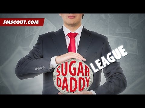 The Sugar Daddy League #2 - Football Manager 2016 Experiment