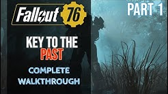 Fallout 76 - Key to the Past Quest - Complete Walkthrough - Part 1