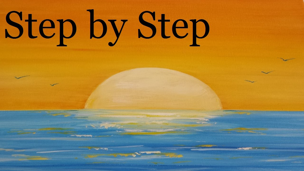 How To Paint A Sunset Step By Acrylic Seascape Painting Lesson