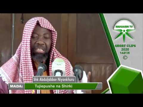 Download Sheikh AbdulJabbar Niyonkhuru - Tujiepushe na SHIRKI