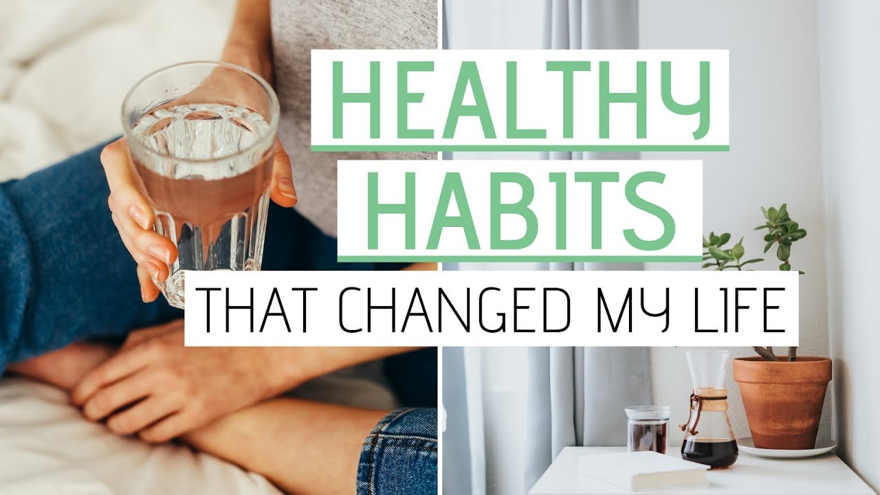 HEALTHY HABITS that changed my life » Simple minimalist self care routines