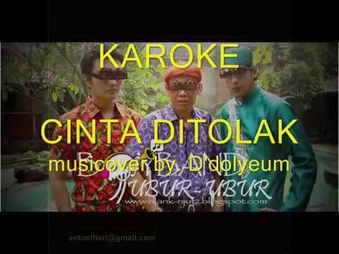 cinta ditolak trio ubur-ubur-karaoke(no vocal)byD'Dolyeum