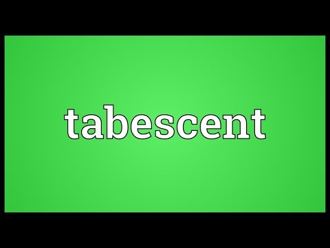 Header of tabescent