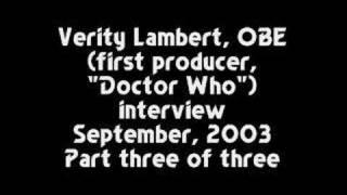 Verity Lambert Interview (September, 2003)