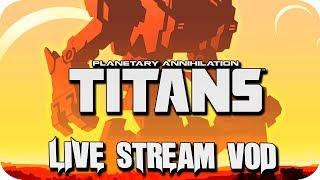 Planetary Annihilation TITANS Multiplayer Gameplay