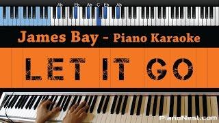 James Bay - Let it Go - LOWER Key (Piano Karaoke / Sing Along)