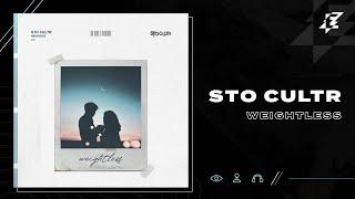 STO CULTR - Weightless (Lyric Video)
