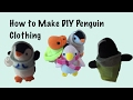 How to Make DIY Penguin Clothing (Hoodie, Capes, Scarf)