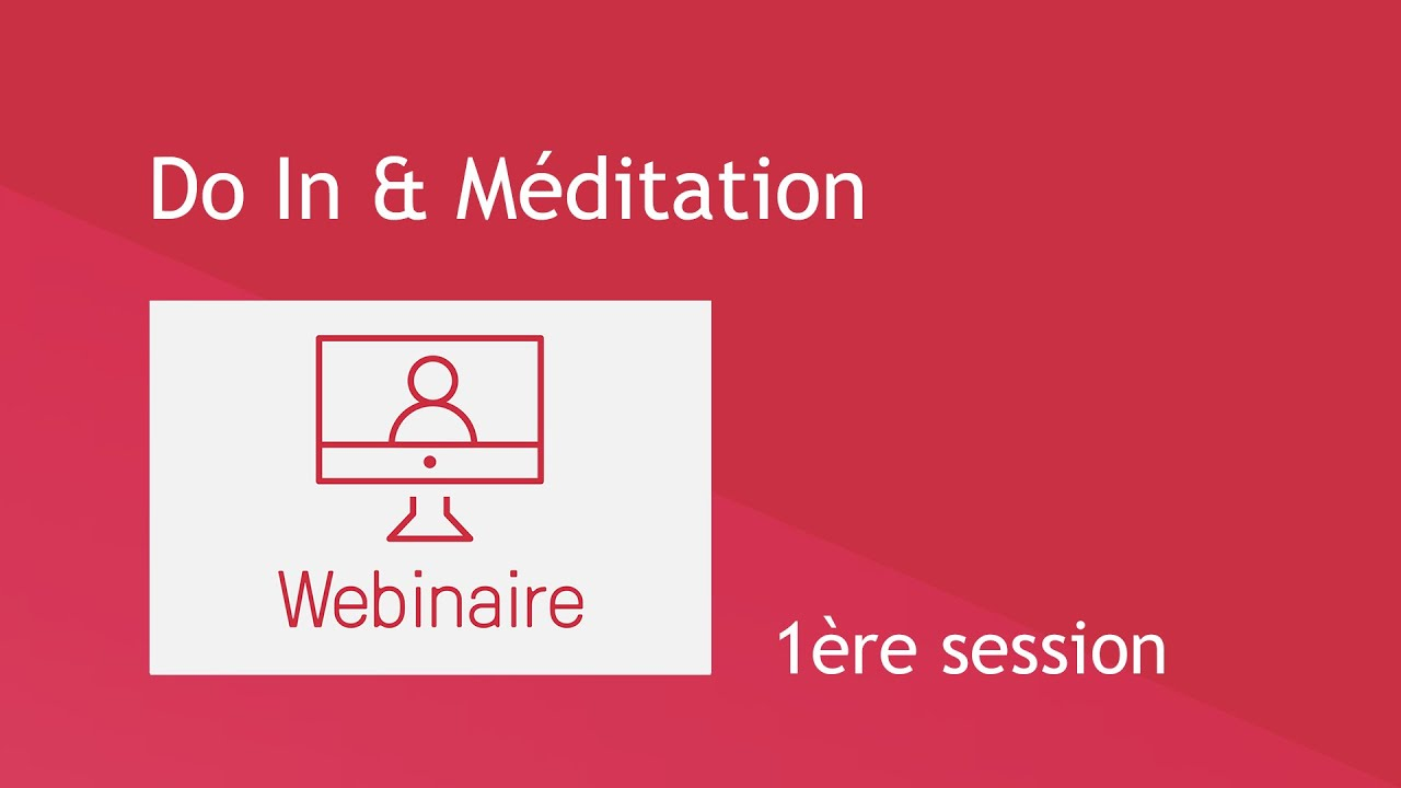 Do In & Méditation - 1ère session