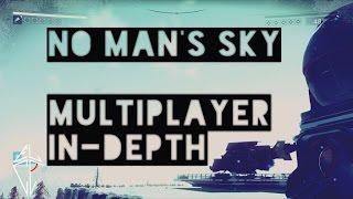 ► No Man's Sky | Multiplayer, wie funktioniert er wirklich? | Freunde treffen? | Offline? [HQ]