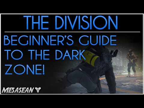THE DARK ZONE IS SO MUCH FUN! Tom Clancy's The Division Guide to the Dark Zone. DZ For Beginners.