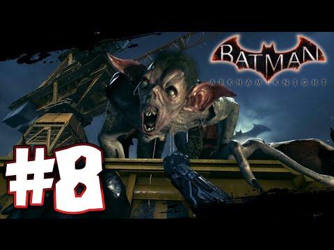Batman Arkham Knight 1080p 60FPS: Part 8 - HOLY MAN BAT