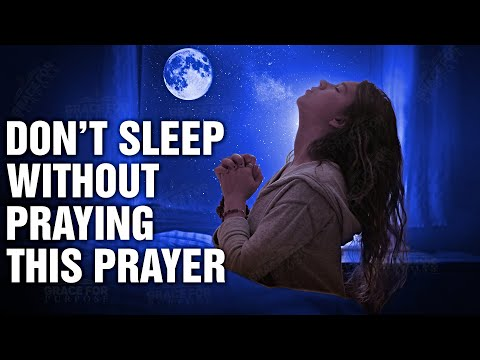 Before You End Your Day Listen To This Powerful Prayer! (A Bedtime Prayer for Peaceful Sleep) ᴴᴰ