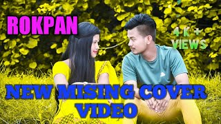 Rokpan New Mising cover Video/Baba Doley/ Poba Gourab/ Covered by Ate'r