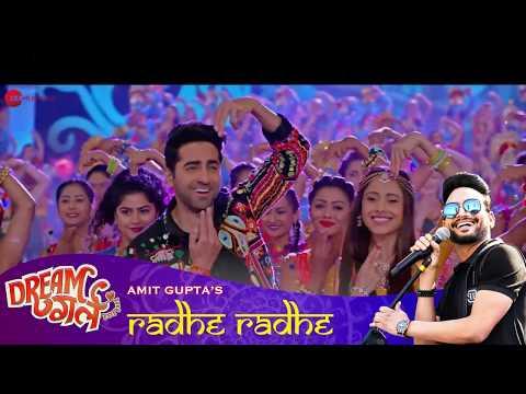 Radhe Radhe | Dream Girl | Ayushmann Khurrana | Raaj Shaandilya | Amit Gupta | Meet Bros | Kumaar